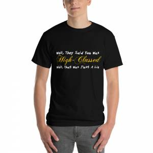 Well They Said You Was Short Sleeve T Shirt Black