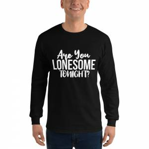 Are You Lonesome Tonight Men s Long Sleeve Shirt Black